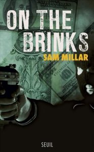 On the Brinks